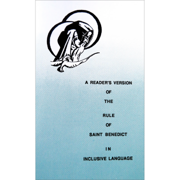 A Reader's Version of the Rule of St. Benedict in Inclusive Language