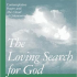 The Loving Search for God Retreat
