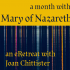 A Month with Mary of Nazareth