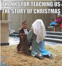 Thank you for teaching us the Christmas story.